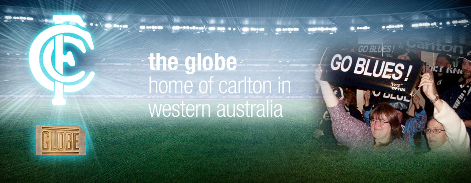 The Globe - Home of Carlton in Western Australia